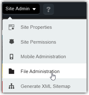 Start by selecting File Administration from the Site Administration dropdown menu